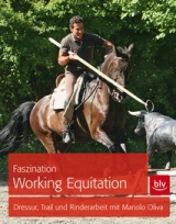 Faszination Working Equitation mit Manolo Oliva, SET: Buch & DVD